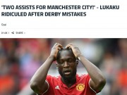 Bóng đá - MU thua Man City: Báo giới ra sức chê bai Lukaku, fan giận dữ với Mourinho