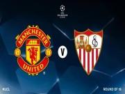 Bóng đá - MU đụng Sevilla vòng 1/8 cúp C1: Fan lo nhất… Lukaku