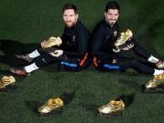 """Bóng đá - Siêu kinh điển: Barca - Messi – Suarez khoe 6 Giày vàng, Real mừng vì """"Vua"""""""