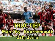 Bóng đá - TRỰC TIẾP Man City - Bournemouth: Đẩy nhanh tốc độ, tung đòn phủ đầu